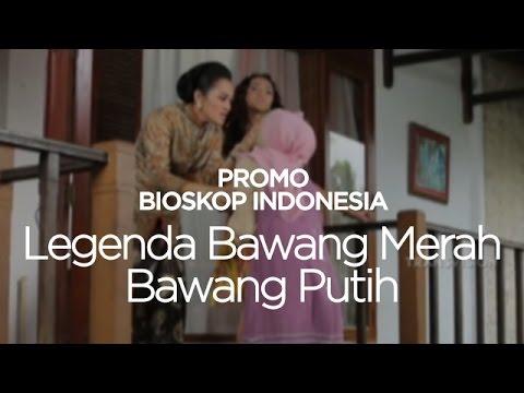 Promo Bioskop Indonesia - Legenda Bawang Merah Bawang Putih - TransVision