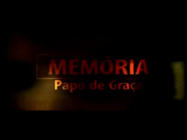 Memórias Papo de Graça - Cidade de Petrópolis