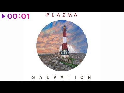 Plazma - Salvation | Official Audio | 2019