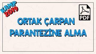 Ortak Çarpan Parantezine Alma | Kamp2019