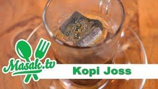 Kopi Joss | Minuman #006