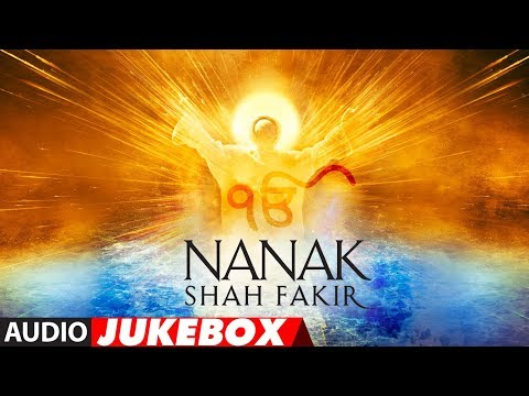 Full Album: NANAK SHAH FAKIR  | Audio Jukebox