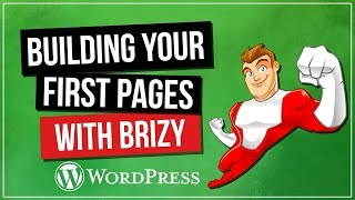 Brizy Page Builder Tutorial - Beginners Guide