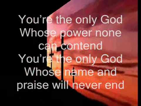 You are God alone with lyrics