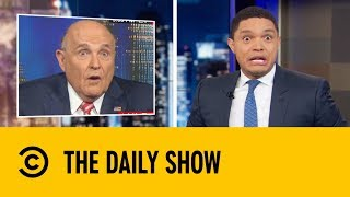 Did Rudy Giuliani Just Snitch On Donald Trump? | The Daily Show with Trevor Noah