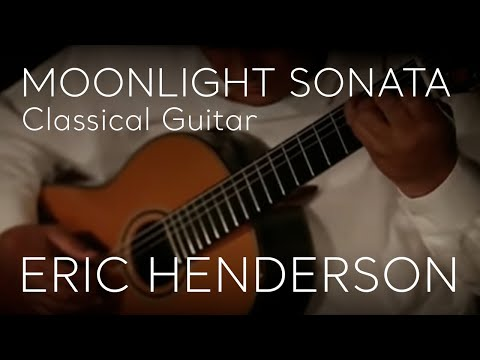 Moonlight Sonata Classical Guitar Eric Henderson