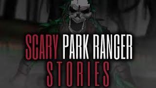 5 Strange & Scary Park Ranger Stories