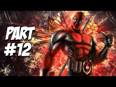 Deadpool HD Gameplay Walkthrough Part 12 - X-Pals | Let's Play!