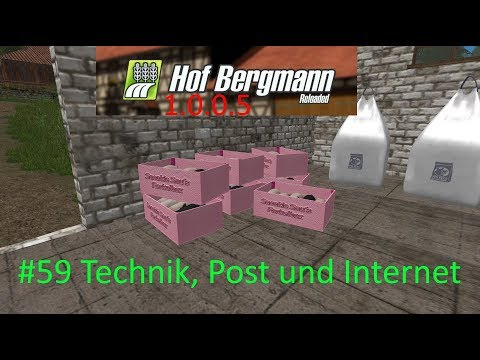 LS17 | Hof Bergmann 1.0.0.5 | #59 Technik, Post und Internet