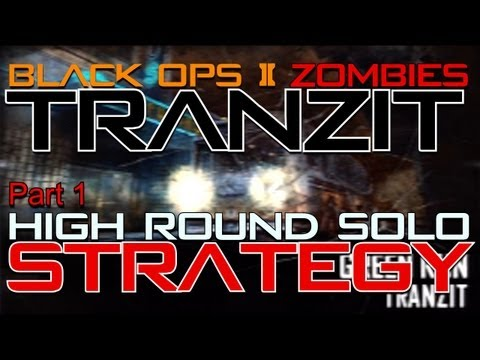 TranZit High Round Solo Strategy Part 1   Black Ops 2 Zombies
