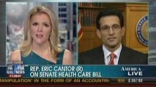 Republican Whip Eric Cantor Discusses Health Care, Reconciliation & Abortion On Fox News