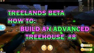 TreeLands[Beta]How to build a Advanced Treehouse [#8]