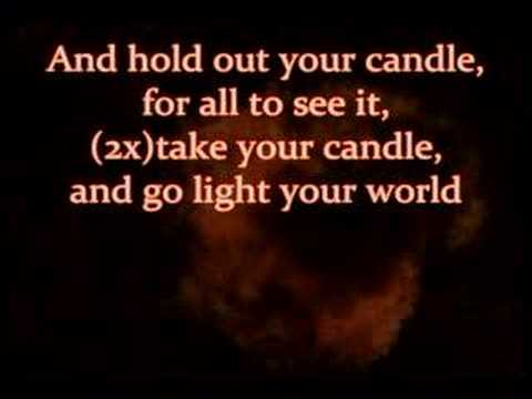 light up a candle and hold out the globe songs lyrics