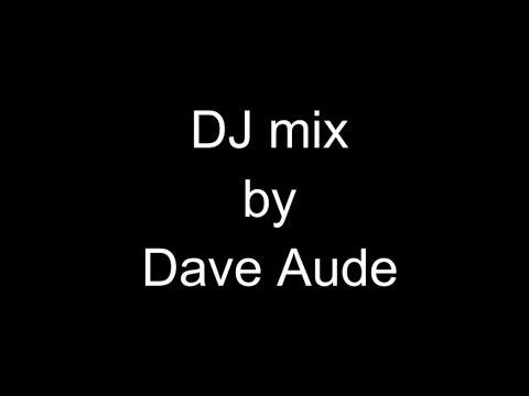 DJ Dave Aude mix