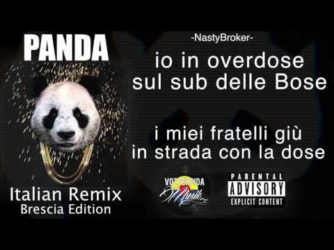 PANDA Italian RMX - GustavoVozPerdida, Villano, Nasty Broker, AlisonG (Brescia Edition) Rap Italiano