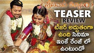Srinivasa Kalyanam Teaser  | Teaser  Review | Nithiin, Raashi Khanna | Vegesna Satish | Dil Raju