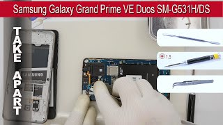 How to disassemble 📱 Samsung Galaxy Grand Prime VE Duos SM-G531 Take apart Tutorial
