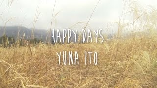 Zoe - Happy Days/Yuna Ito (Cover)