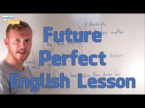 Future Perfect - English Grammar Lesson (Upper Intermediate)