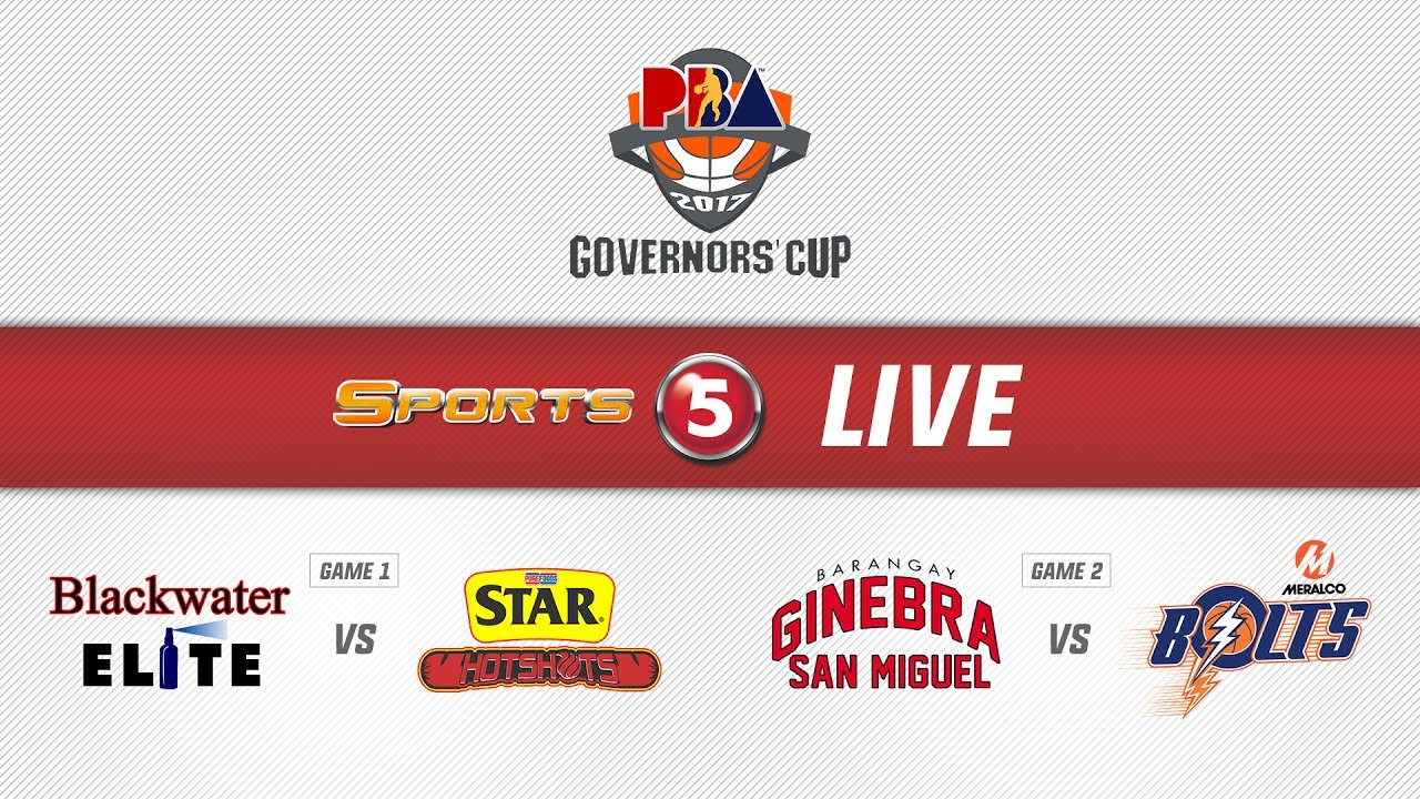 LIVE: PBA Governor's Cup 2017: Blackwater vs Star | Ginebra vs Meralco