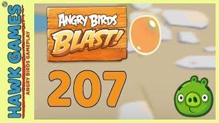 Angry Birds Blast Level 207 - 3 Stars Walkthrough, No Boosters