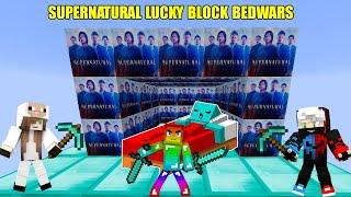 MINI GAME : SUPERNATURAL LUCKY BLOCK BEDWARS ** CUỘC CHIẾN CỦA CÁC SIÊU NHÂN TRONG NOOB TEAM
