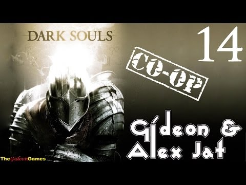 Прохождение Dark Souls. Co-op: Gideon & Alex Jat - Часть 14 (Горгульи и Ассасины)