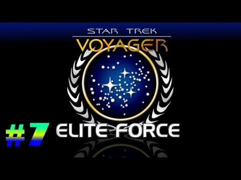 Star Trek Voyager Elite Force Campaign Playthrough | Episode.7 | Side Quests! | HD (Sort of)