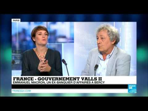 Gouvernement Valls II - Nomination  de Macron: un virage social- libéral assumé