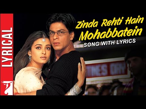 Lyrical: Zinda Rehti Hain Mohabbatein - Song With Lyrics - Mohabbatein