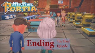 My Time  At Portia : Ending The Final Episode