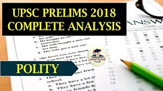 UPSC Prelims 2018 Answer Key and Analysis of Polity - GS Paper 1- UPSC/ IAS Preparation-2019 By VeeR