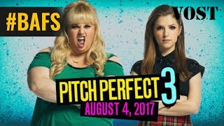 Pitch Perfect 3 – Bande Annonce VOSTFR - 2017