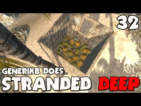 Stranded Deep Gameplay Ep 32 -