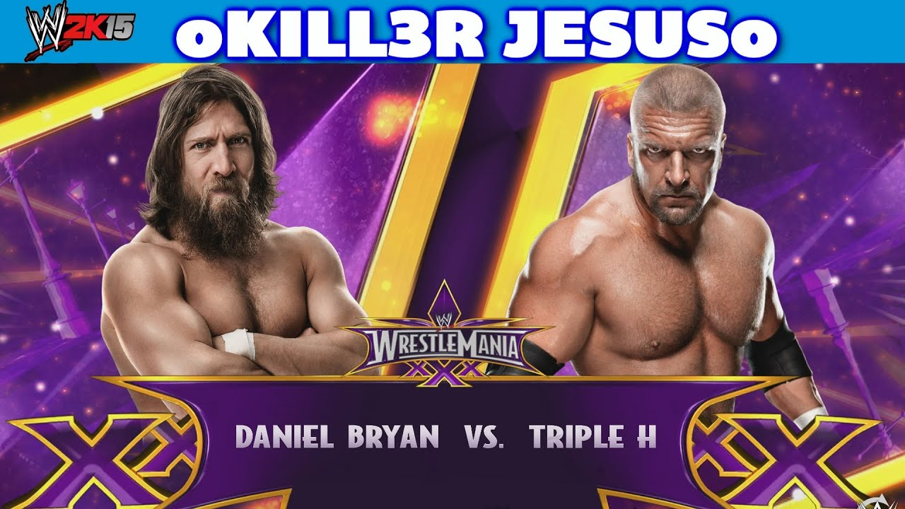 Daniel Bryan vs Triple H - WWE WRESTLEMANIA 30 I WWE 2K15 ...