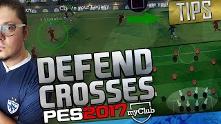 HOW TO DEFEND CROSSES - PES 2017 Advanced Instructions myclub  #15