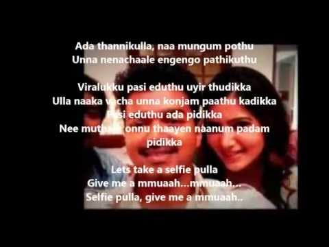Selfie Pulla Song Lyrics From Kaththi - PaadalVarigal
