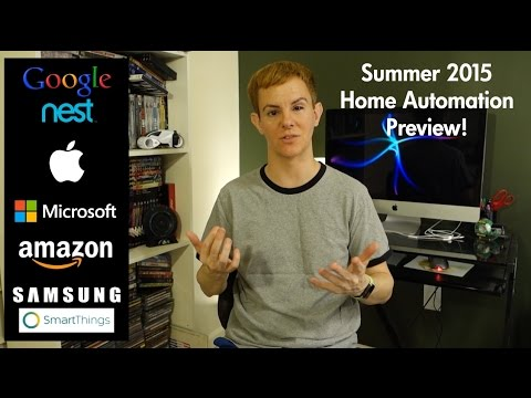 Home Automation 2015 Summer Preview: Apple, Nest, SmartThings vs Everyone Else