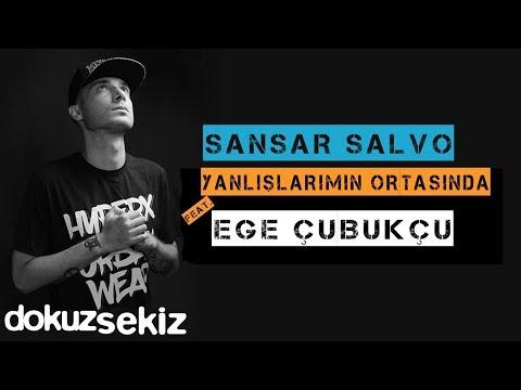 Sansar Salvo - Yanlışlarımın Ortasında (feat. Ege Çubukcu) (Official Audio)