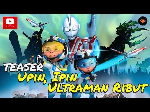 Teaser Episod : Upin, Ipin dan Ultraman Ribut [HD]