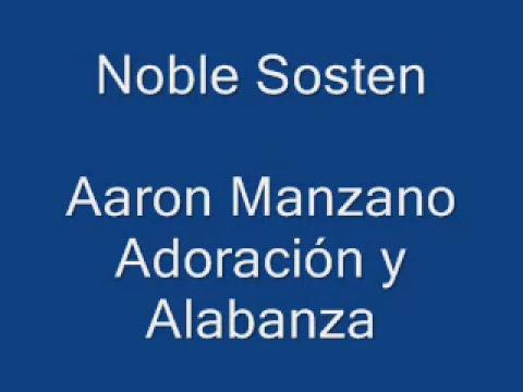 Noble Sosten - Aaron Manzano