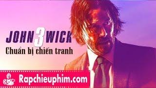 [Review] John Wick 3: Chuẩn bị chiến tranh - Chỉ có HÀNH ĐỘNG