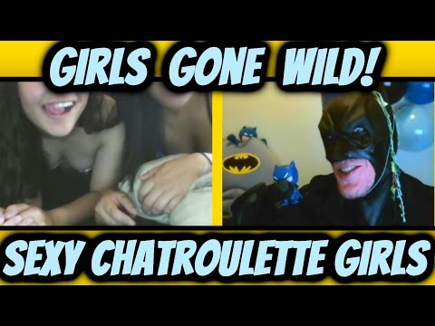 Chatroulette Girls Dance Sexy For Batman (full Uncut Video) Girls Gone Wild video