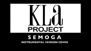 Watch Kla Project Semoga video