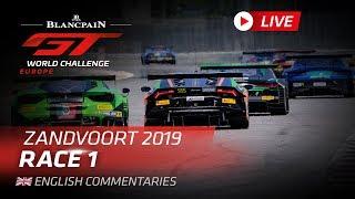 RACE 1 - ZANDVOORT - BLANCPAIN GT WORLD CHALLENGE - ENGLISH