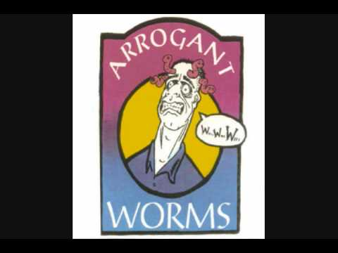 Arrogant Worms - Last Saskatchewan Pirate