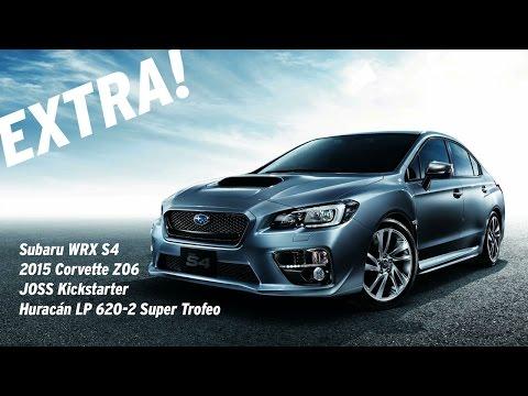 Extra! Subaru WRX S4, JOSS Kickstarter, Corvette Z06 and More!