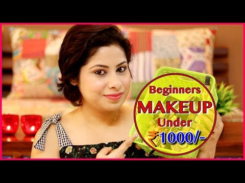 Beginners MAKEUP KIT Under ₹ 1000/- || Step-by-Step Makeup Tutorial