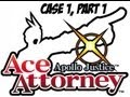 Apollo Justice: Ace Attorney - Case 1: Part 1