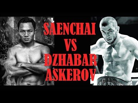 Saenchai vs Dzhabar Askerov